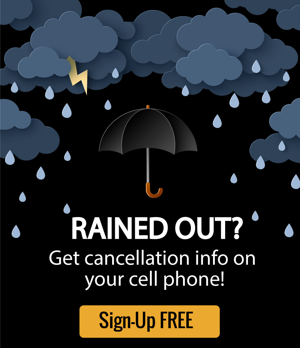 Rained Out Notifications